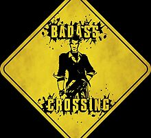 Handsome Jack Badass Crossing (Worn Sign) by WondraBox