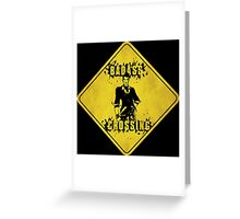 Handsome Jack Badass Crossing (Worn Sign) Greeting Card