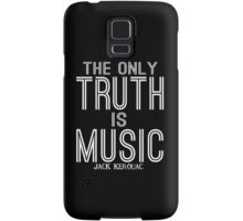 Jack Kerouac The Only Truth is Music Samsung Galaxy Case/Skin