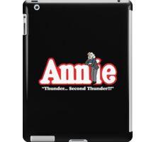 """Annie """"Thunder!"""" Shirt iPad Case/Skin"""