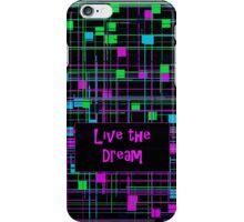 Live the Dream - Pink on Black - Line Design1 iPhone Case/Skin