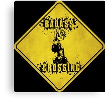 Tiny Tina Badass Crossing (Worn Sign) Canvas Print