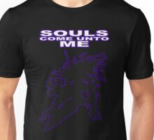 SOULS! COME UNTO ME! Unisex T-Shirt