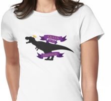 Queen of the Dinosaurs Womens Fitted T-Shirt