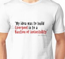 Bill Shankly - Bastion of Invincibility Unisex T-Shirt