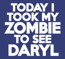 Today I took my zombie to see Daryl by onebaretree