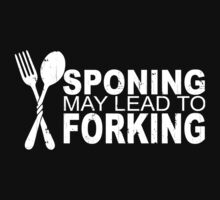SPOONING MAY LEAD TO FORKING by zoeysattic