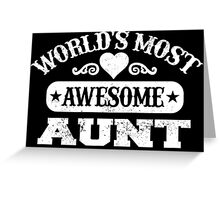 World Most Awesome Aunt Greeting Card