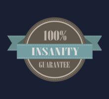 100% INSANITY GUARANTEE BADGE Kids Clothes