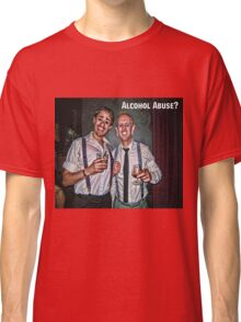 Alcohol Abuse Classic T-Shirt