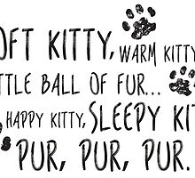 Soft Kitty Song by amillusions