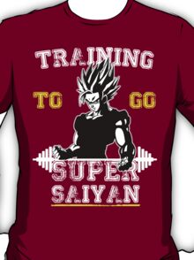 TRAINING TO GO SUPER SAIYAN! (WHITE) T-Shirt