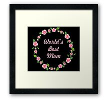 WORLD'S BEST MOM Framed Print