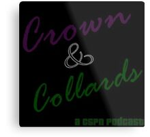 Crown & Collards show logo Metal Print