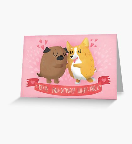 Paw-sitively Wuff-able Valentine's Day Card Greeting Card