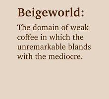 Beigeworld - Brown Lettering, Funny Unisex T-Shirt
