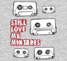 Still Love my Mixtapes by dogsbynight