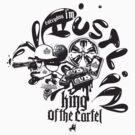 king of the cartel by djoukaze