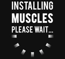 Installing Muscles Please Wait by mralan