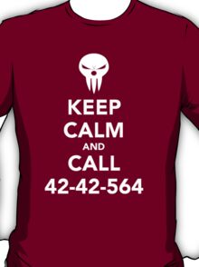 Keep calm and call 42-42-564 Call the Shinigami T-Shirt