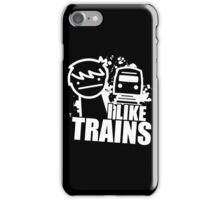 Iliketrains I like trains iPhone Case/Skin