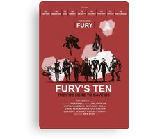 Fury's Ten Canvas Print