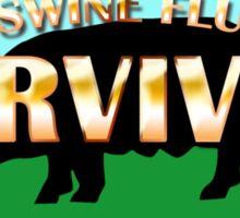 Survivor - Swine Flu Sticker