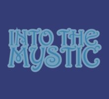 Into The Mystic T-Shirt