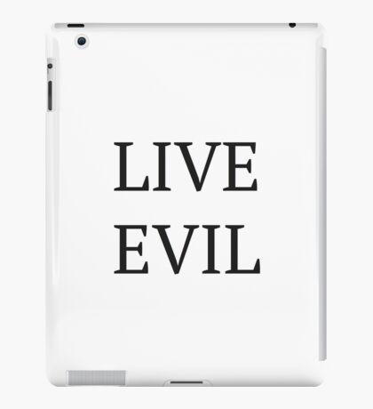 live evil iPad Case/Skin