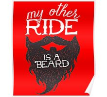 MY OTHER RIDE IS A BEARD Poster