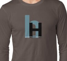 You had me at helvetica Long Sleeve T-Shirt