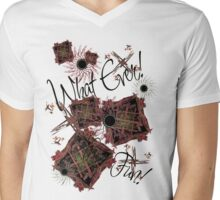 What Ever! Have Fun!! Mens V-Neck T-Shirt