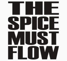 The Spice Must Flow Kids Clothes