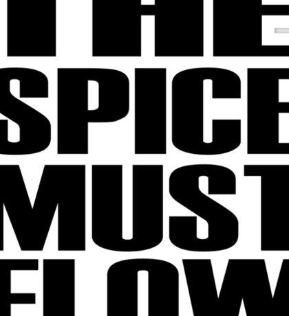 The Spice Must Flow Sticker