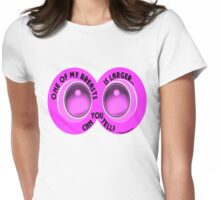 ONE OF MY BREASTS Womens Fitted T-Shirt