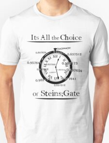 the choice of steins gate  T-Shirt