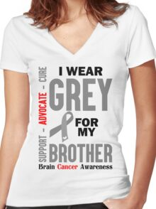 I Wear Grey For My Brother (Brain Cancer Awareness) Women's Fitted V-Neck T-Shirt