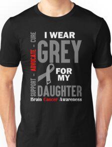 I Wear Grey For My Daughter (Brain Cancer Awareness) Unisex T-Shirt