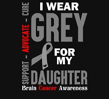 I Wear Grey For My Daughter (Brain Cancer Awareness) Unisex T-Shirt