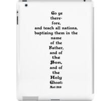 MATTHEW 28:19 iPad Case/Skin