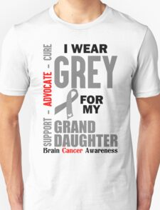 I Wear Grey For My Granddaughter (Brain Cancer Awareness) T-Shirt
