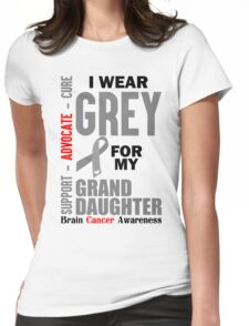 I Wear Grey For My Granddaughter (Brain Cancer Awareness) Womens Fitted T-Shirt