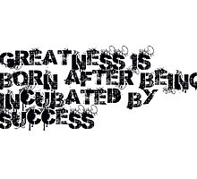 Greatness&Success by GreatWalls