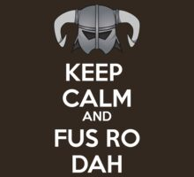 Keep Fus Ro Dah by AllenVMorion