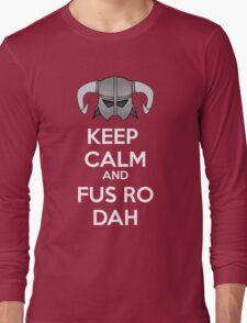 Keep Fus Ro Dah Long Sleeve T-Shirt