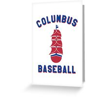 Columbus Baseball Greeting Card