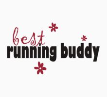 Best running buddy by Kristy Spring-Brown