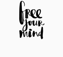 Free Your Mind BW Unisex T-Shirt