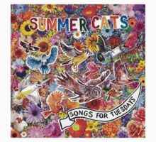 Summer Cats - SONGS FOR TUESDAY  by summercats