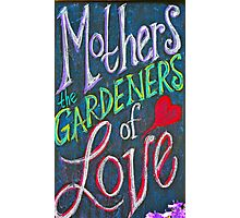 Happy Mother's Day To All Women! Photographic Print